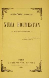 DAUDET, Alphonse (1840-1897). Numa Roumestan. Moeurs parisiennes. Paris: Crété pour G. Charpentier, 1881.