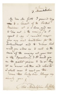 MENDELSSOHN BARTHOLDY, Felix (1809-1847). Autograph letter signed ('Felix Mendelssohn Bartholdy') to Mrs Grote, n.p. [London], 15 June 1844, IN ENGLISH, 'I promised to go to a Concert of the British Musicians at 2 o'clock, and am to dine out in the evening at 7, so I regret to say I cannot accept your very kind invitations for the horticultural and to dinner. But would you allow me to call in the course of the evening at your box in the Operahouse [sic]?', one page, 8vo (annotated 'F. Mendelssohn' at upper margin), integral address leaf (remnant of seal).